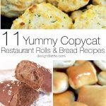 11 Yummy Copycat Restaurant Rolls & Bread Recipes
