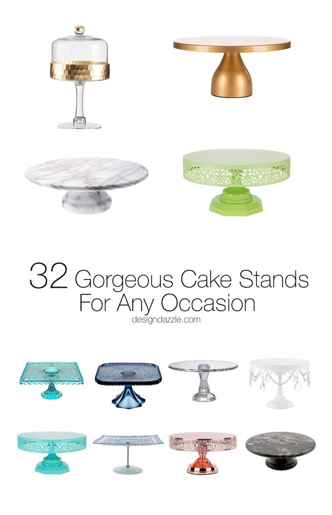 Never underestimate a good cake stand! These 32 cake stands are gorgeous and versatile, I'm sure there will be at least one to suit your needs!| Design Dazzle