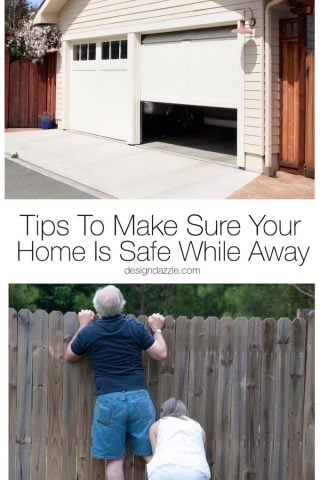 Tips To Make Sure Your Home Is Safe While Away