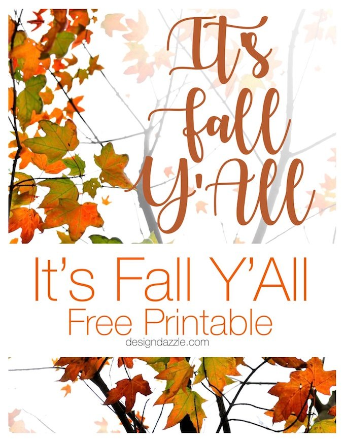 This fall ya'll free printable is so adorable and versatile, it can be used in your fall decor or even as a neighbor gift this fall!| fall decor ideas | fall home decor tips | fall themed printables | free printables for fall | free home decor ideas | seasonable printables || Design Dazzle