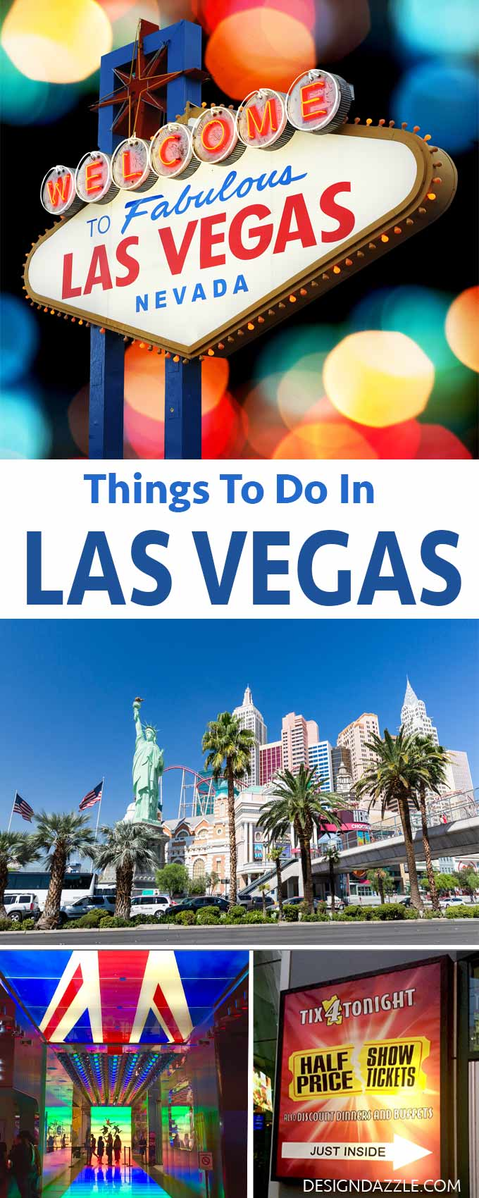 The top favorite things to do while visiting Las Vegas, Learn tips on getting tickets to shows for half price. There are so many fun things to do. | what to do in Las Vegas | Las Vegas travel tips | Las Vegas attractions | Las Vegas travel guide || Design Dazzle