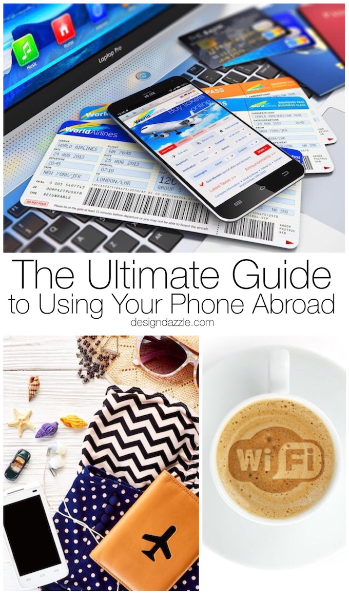 Using your phone abroad without the right plan can cause your phone bill to rocket skywards in no time at all, learn how to avoid that here! | international travel tips | international phone plans | using your phone overseas | using your phone abroad || Design Dazzle #traveltips #travelabroad