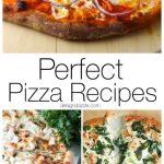 12 Perfect Pizza Recipes