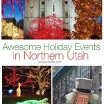 Awesome Holiday Events In Northern Utah