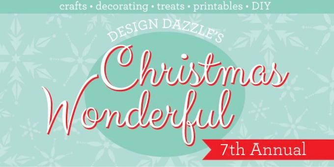 7th Annual Christmas Wonderful Series | Design Dazzle