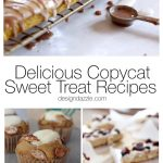 9 Delicious Copycat Sweet Treat Recipes