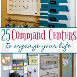 25 Command Centers to Organize Your Life
