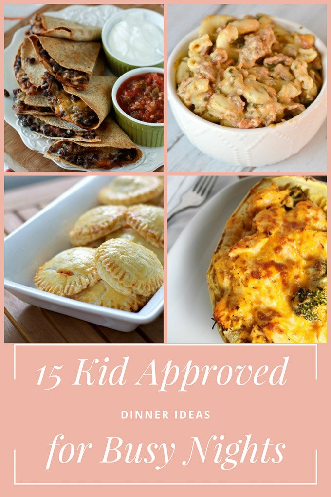 Great dinners for busy nights when you don't have much time on your hands. These 15 kid approved dinner ideas are perfect for busy nights!   Design Dazzle