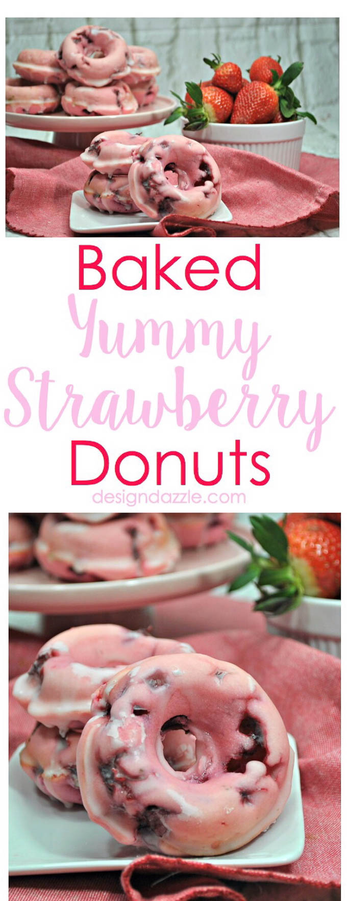 The step by step instructions and recipe to make these baked yummy strawberry donuts for yourself! This is a recipe that your family will LOVE! | Design Dazzle
