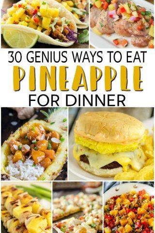 30 Pineapple Dinner Recipes