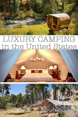 A List of Luxury Camping In The US