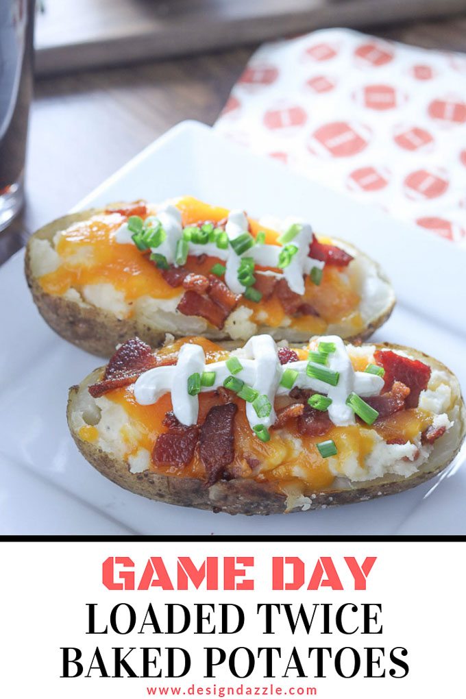 These Game Day Loaded Twice Baked Potatoes are incredibly delicious and a surprisingly simple food to make! Your Super Bowl party isn't complete without this recipe! #superbowlparty #superbowl  | Design Dazzle