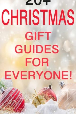 20+ Christmas gift guides FOR EVERYONE!