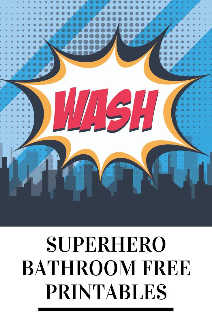 Superhero Bathroom Wall Art Free Printable Design Dazzle