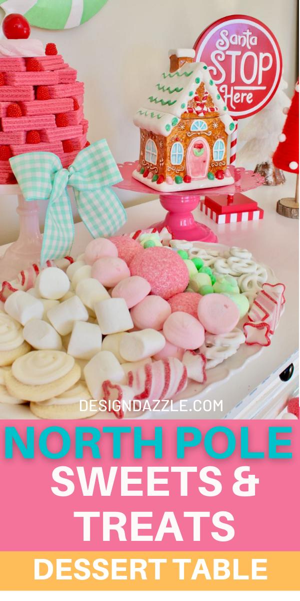 North Pole Sweets & Treats Dessert Table - Design Dazzle